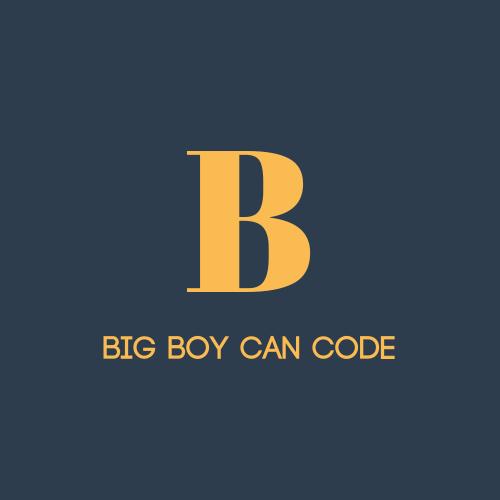 Big Boy Can Code